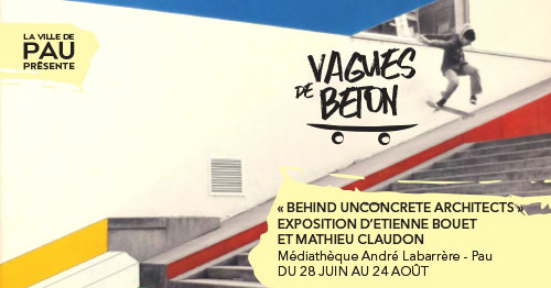 Behind Unconcrete Architects : Expo d'E. Bouet & M. Claudon