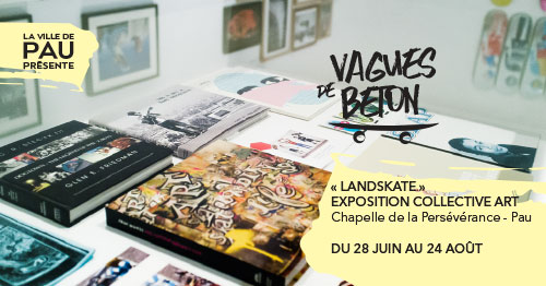 « Landskate » Exposition Collective Art